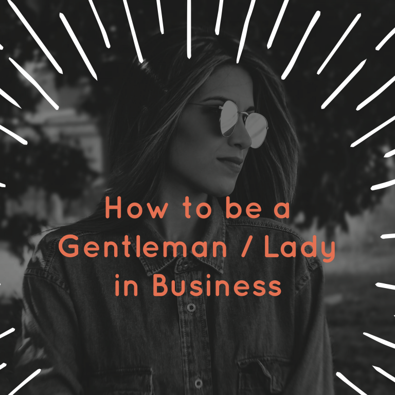 how to be a lady in business